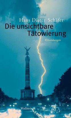 Die unsichtbare Tätowierung von Schäfer,  Hans-Dieter