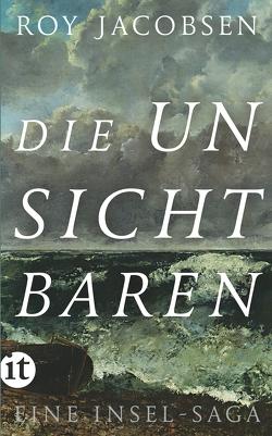 Die Unsichtbaren von Brunstermann,  Andreas, Haefs,  Gabriele, Jacobsen,  Roy