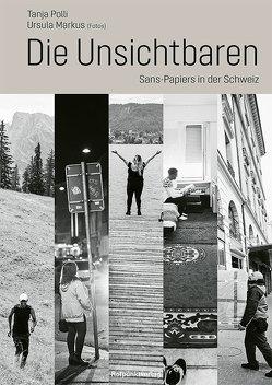 Die Unsichtbaren von Markus,  Ursula, Polli,  Tanja