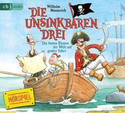 Die Unsinkbaren Drei – Die besten Piraten der Welt auf großer Fahrt von Dähne,  Thomas, Justen,  Peter, Nünnerich,  Wilhelm, Schareck,  Uwe, Schweizer,  Klaus