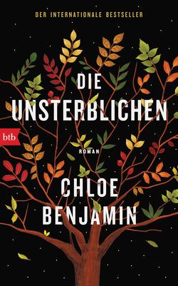 Die Unsterblichen von Benjamin,  Chloe, Breuer,  Charlotte, Möllemann,  Norbert