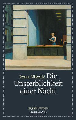 Die Unsterblichkeit einer Nacht von Petra,  Nicolic
