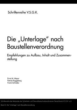 """Die """"Unterlage"""" nach Baustellenverordnung von Meyer,  Ernst M., Rüggeberg,  Patrick, Schroeder,  Frank"""