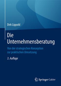 Die Unternehmensberatung von Lippold,  Dirk