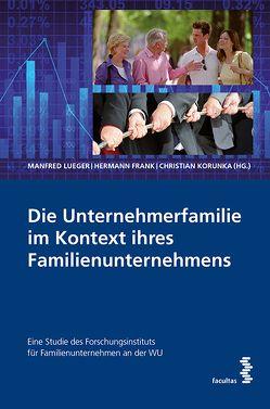 Die Unternehmerfamilie im Kontext ihres Familienunternehmens von Frank,  Hermann, Korunka,  Christian, Lueger,  Manfred