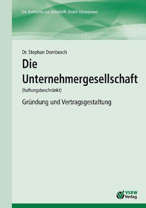 Die Unternehmergesellschaft (haftungsbeschränkt) von Dornbusch,  Stephan