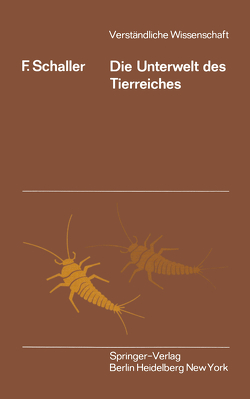 Die Unterwelt des Tierreiches von Schaller,  F.