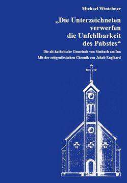 """""""Die Unterzeichneten verwerfen die Unfehlbarkeit des Pabstes"""" von Bulin,  Rudolf, Ring,  Matthias, Winichner,  Michael"""