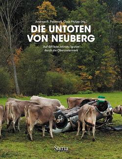 Die Untoten von Neuberg von Fejer,  Ditz, Peternell,  Andreas, Philipp,  Claus