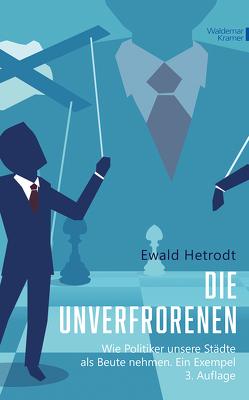 Die Unverfrorenen von Hetrodt,  Ewald