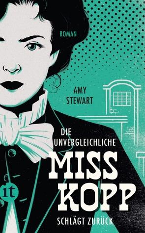 Die unvergleichliche Miss Kopp schlägt zurück von Hedinger,  Sabine, Stewart,  Amy
