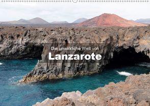 Die unwirkliche Welt von Lanzarote (Wandkalender 2020 DIN A2 quer) von Janzen,  Andreas