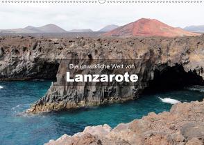 Die unwirkliche Welt von Lanzarote (Wandkalender 2021 DIN A2 quer) von Janzen,  Andreas