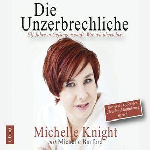Die Unzerbrechliche von Burford,  Michelle, Knight,  Michelle
