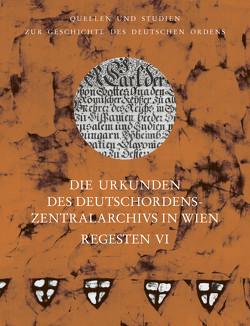 Die Urkunden des Deutschordens-Zentralarchivs in Wien: Regesten von Arnold,  Udo