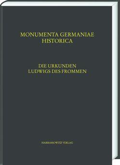 Die Urkunden Ludwigs des Frommen von Kölzer,  Theo
