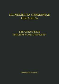 Die Urkunden Philipps von Schwaben von Merta,  Brigitte, Ottner-Diesenberger,  Christine, Rzihacek,  Andrea, Spreitzer,  Renate