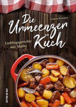 Die Urmeenzer Küch von Kroemer,  Andreas