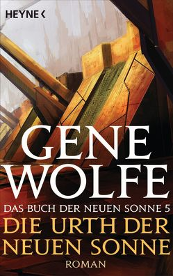 Die Urth der Neuen Sonne von Heinz,  Reinhard, Wolfe,  Gene