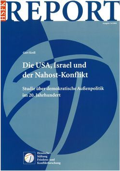 Die USA, Israel und der Nahost-Konflikt von Krell,  Gert