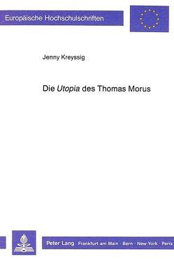 Die «Utopia» des Thomas Morus von Kreyssig,  Jenny
