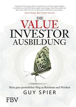 Die Value-Investor-Ausbildung von Spier,  Guy