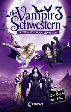 Die Vampirschwestern 3 – Das Buch zum Film von Gehm,  Franziska