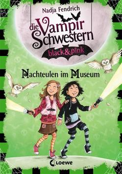 Die Vampirschwestern black & pink – Nachteulen im Museum von Fendrich,  Nadja, Henze,  Dagmar