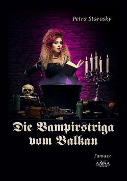 Die Vampirstriga vom Balkan von Starosky,  Petra
