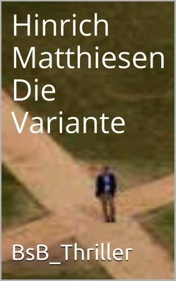 Die Variante von Loessl,  Svendine von, Matthiesen,  Hinrich