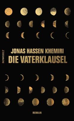 Die Vaterklausel von Allenstein,  Ursel, Khemiri,  Jonas Hassen