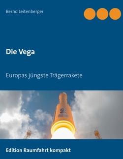 Die Vega von Leitenberger,  Bernd