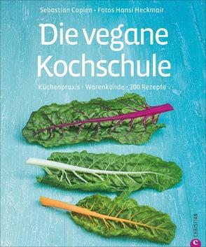 Die vegane Kochschule von Copien,  Sebastian, Heckmair,  Hans
