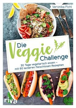Die Veggie-Challenge von Pichl,  Veronika
