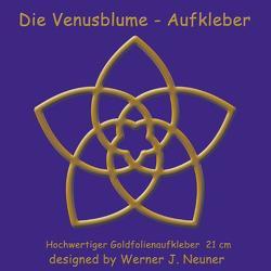 Die Venusblume – Goldfolienaufkleber 21cm von Limarutti Verlag, Neuner,  Werner Johannes