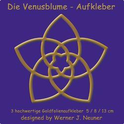 Die Venusblume – Goldfolienaufkleber 3er Set von Neuner,  Werner Johannes