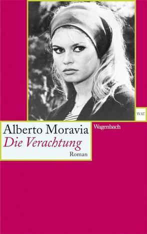 Die Verachtung von Moravia,  Alberto, Rismondo,  Piero