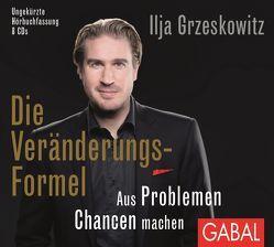Die Veränderungs-Formel von Dressler,  Sonngard, Grauel,  Heiko, Grzeskowitz,  Ilja