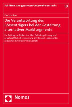 Die Verantwortung des Börsenträgers bei der Gestaltung alternativer Marktsegmente von Beer,  Florian