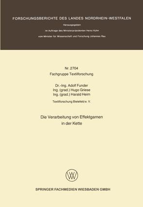 Die Verarbeitung von Effektgarnen in der Kette von Funder,  Adolf