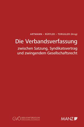 Die Verbandsverfassung von Artmann,  Eveline, Rüffler,  Friedrich, Torggler,  Ulrich