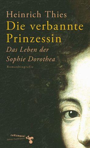 Die verbannte Prinzessin von Thies,  Heinrich