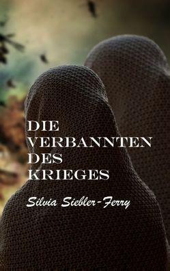 Die Verbannten des Krieges von Siebler-Ferry,  Silvia