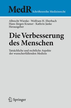 Die Verbesserung des Menschen von Eberbach,  Wolfram, Janke,  Kathrin, Kramer,  Hans-Jürgen, Wienke,  Albrecht