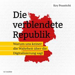 Die verblendete Republik von Pousttchi,  Key