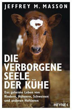 Die verborgene Seele der Kühe von Masson,  Jeffrey Moussaieff, Winter,  Jochen