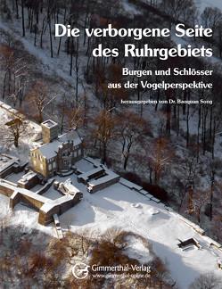 Die verborgene Seite des Ruhrgebiets von Dr. Song,  Baoquan