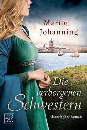 Die verborgenen Schwestern von Johanning,  Marion