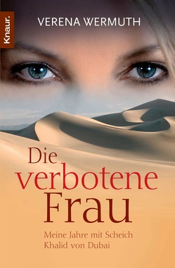 Die verbotene Frau von Wermuth,  Verena