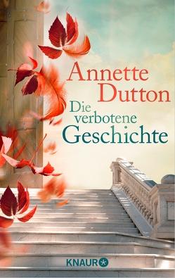Die verbotene Geschichte von Dutton,  Annette